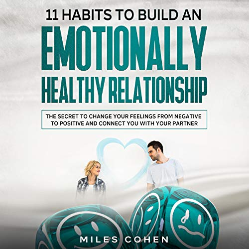 11 Habits to Build an Emotionally Healthy Relationship cover art