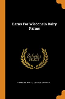 Barns for Wisconsin Dairy Farms
