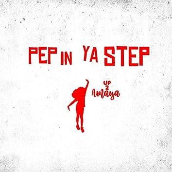 Pep in Ya Step