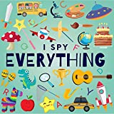 I Spy Everything: A Fun Guessing Game Picture Book for Kids Ages 2-5 ( Picture Puzzle Book for Kids ) (I Spy Books for Kids 2)
