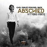 Bach, C-P-E : Abschied/Vittorio Forte