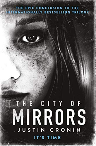 The City of Mirrors (The Passage Trilogy Book 3) (English Edition)