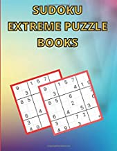 Sudoku Extreme Puzzle books: Hard To Extreme Hard Sudoku Puzzle Book For Adults With Solutions That Improve Your Memories ...