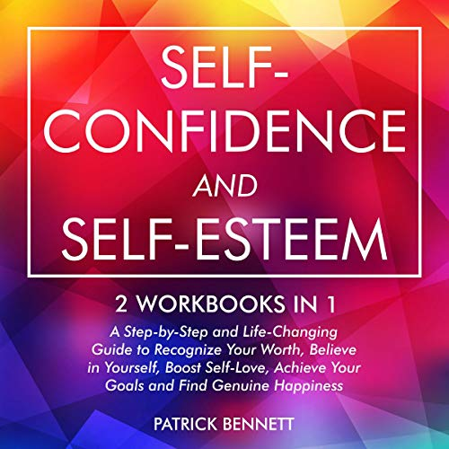 Self-Confidence and Self-Esteem cover art