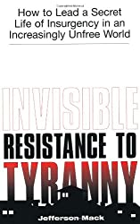Book Review: Invisible Resistance to Tyranny