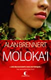 Moloka'i - La prisonnière du paradis - Format Kindle - 9782368120699 - 5,99 €