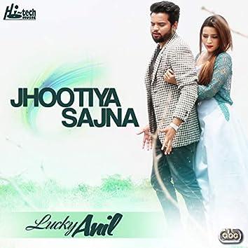 Jhootiya Sajna
