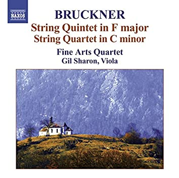 Bruckner, A.: String Quintet in F Major / String Quartet in C Minor