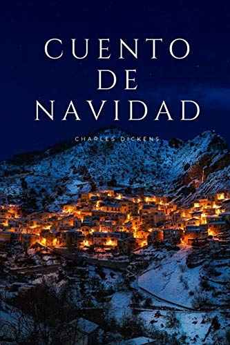 Cuento de Navidad: Clásicos Navideños - Charles Dickens