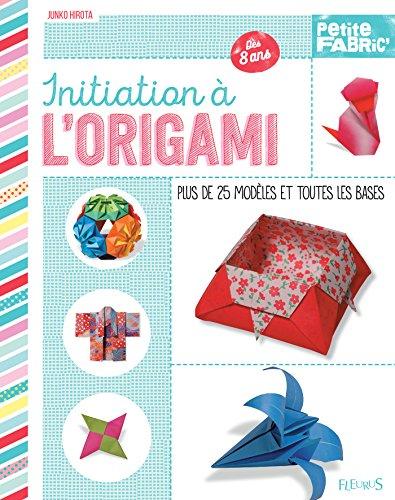 Initiation à l'origami (Idées-jeux) (French Edition)