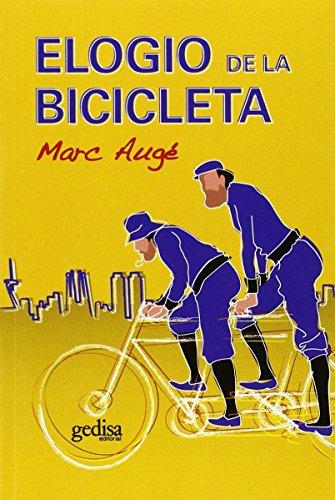 Elogio de la bicicleta (Libertad Y Cambio)