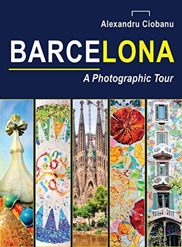 Barcelona a photographic tour (Photographic tours)