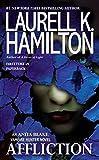 [Affliction (Anita Blake, Vampire Hunter)] [Author: Hamilton, Laurell K] [June, 2014]