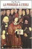 La princesa a l'exili: Felipa de Coïmbra i d'Urgell (1435-1497) (Neopatria)