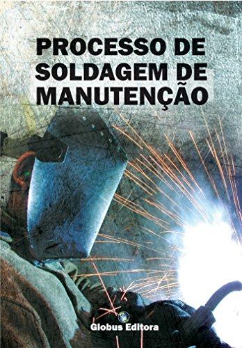 SOLDAGEM DE MANUTENÇÃO (Portuguese Edition)