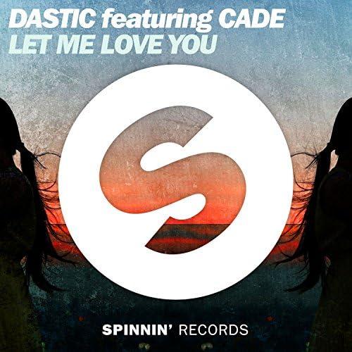Dastic feat. Cade