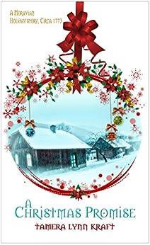 A Christmas Promise (Christmas Holiday Extravaganza) by [Tamera Lynn Kraft]