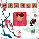 Mei Hua - La petite Chinoise