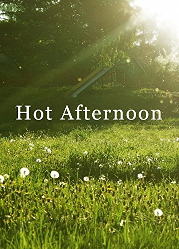 A Hot Afternoon