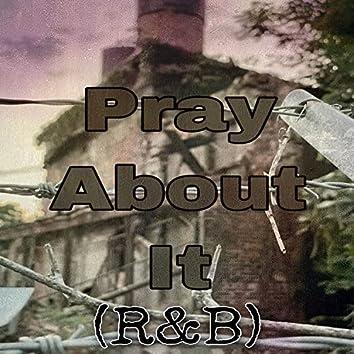 Pray About It (R&B)