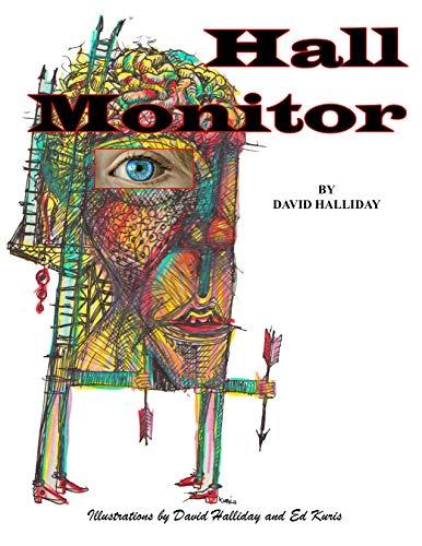 Hall Monitor (English Edition)