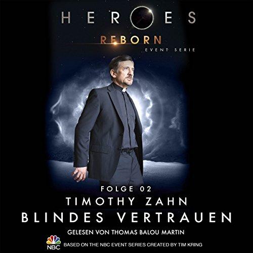 Blindes Vertrauen (Heroes Reborn 2) Titelbild