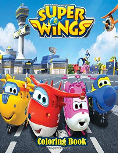 """Super Wings Coloring Book: Drawing Art 8.5 x 11\"""" pages, one side Super Wings Coloring Book. Over 50 Great Illustration about Super Wings Coloring Book. A Perfect Gift For Kids And Adults"""
