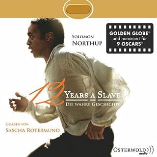 Twelve Years a Slave     Die wahre Geschichte              Autor:                                                                                                                                 Solomon Northup                               Sprecher:                                                                                                                                 Sascha Rotermund                      Spieldauer: 8 Std. und 35 Min.     86 Bewertungen     Gesamt 4,6