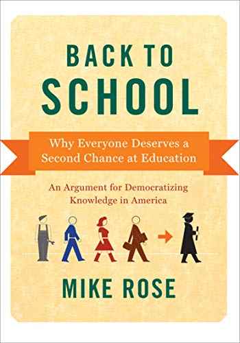 Back to School: Why Everyone Deserves a Second Chance at Education (English Edition)
