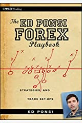 The Ed Ponsi Forex Playbook: Strategies and Trade Set-Ups Paperback