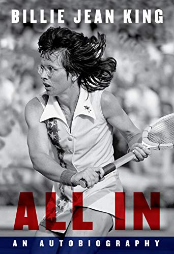 All In: The Autobiography of Billie Jean King (English Edition)