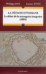 La défaite ottomane de Philippe Roy