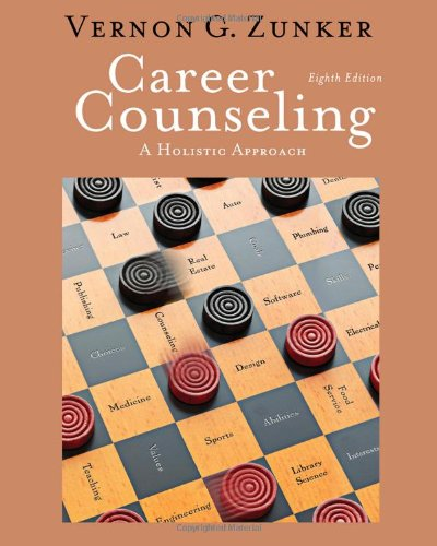 Career Counseling: A Holistic Approach, 8th Edition (Graduate Career Counseling)