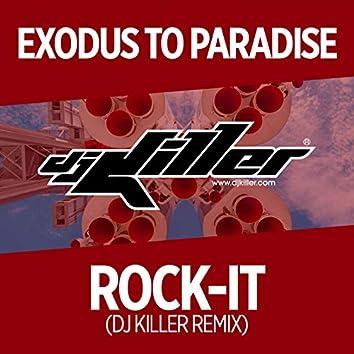 Rock-It (DJ Killer Remix)
