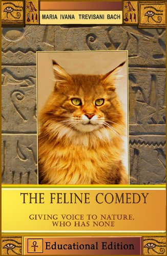 Book: The Feline Comedy by Maria Ivana Trevisani Bach