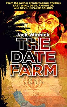 The Date Farm: Lara and Uri: Book 4 by [jack winnick]