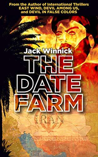 The Date Farm: Lara and Uri: Book 4 by [jack winnick]