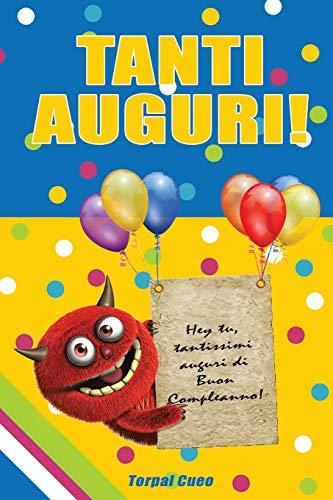 TANTI AUGURI!: Libro e biglietto di auguri per compleanno. Idea regalo originale per conservare dediche e ricordi. Ottimo per regali di gruppo e come taccuino per bambino bambina adulto 6 7 8 9 10 18