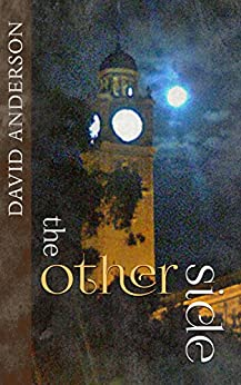 [David Anderson]のThe Other Side (English Edition)
