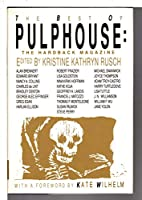 The Best of Pulphouse: The Hardback Magazine 0312083173 Book Cover