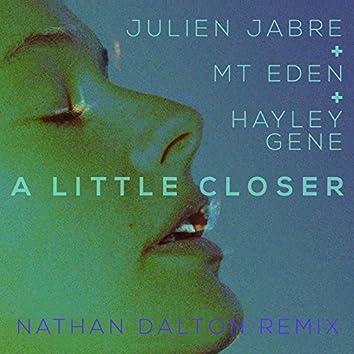 A Little Closer (Nathan Dalton Remix)
