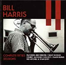 Bill Harris: Complete Fifties Sessions