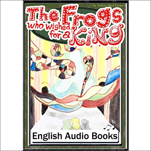 『The Frogs who wished for a King(王様をほしがるカエル・英語版)』のカバーアート