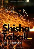 Shisha Tabak Mein Tabak-Guide: Shisha Tabak bewerten und dokumentieren