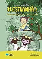 O Estranhão - O dia em que as vacas voaram (Portuguese Edition)