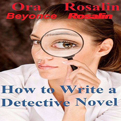 How to Write a Detective Novel audiobook cover art