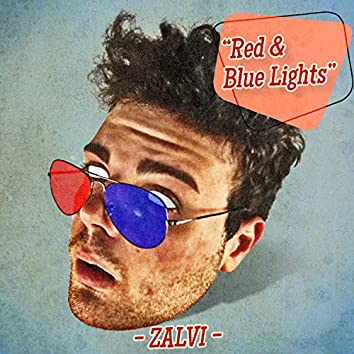 Red and Blue Lights (feat. Rebbel)