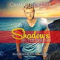 Shadows in the Curtain (Billionaire Beach)