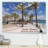 Costa Blanca - Spaniens weisse Kueste (Premium, hochwertiger DIN A2 Wandkalender 2022, Kunstdruck in Hochglanz): Unterwegs an der Costa Blanca (Monatskalender, 14 Seiten )
