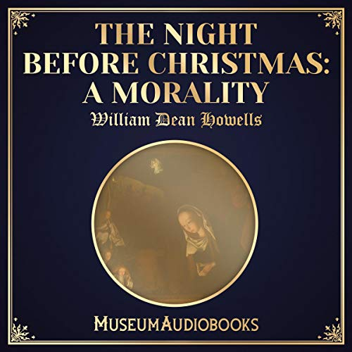 The Night Before Christmas: A Morality audiobook cover art